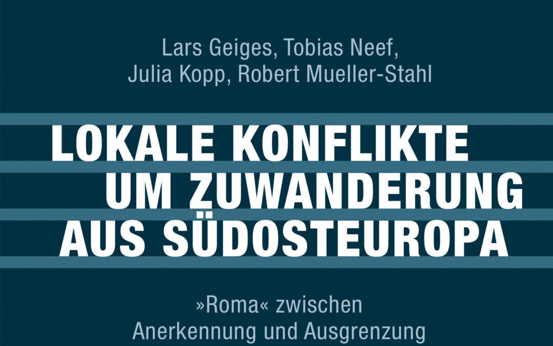 Ibis Rezension: Lokale Konflikte um Zuwanderung aus Südosteuropa